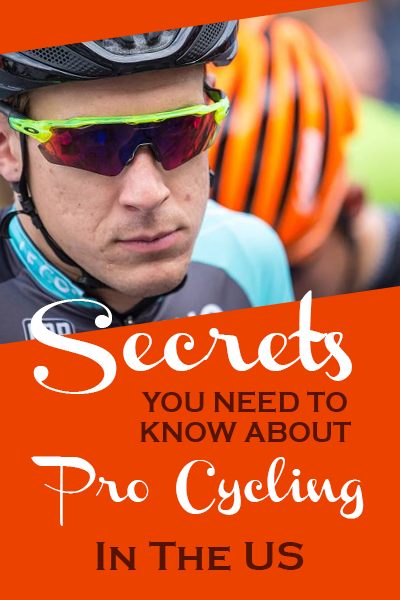 Secrets You Need To Know About Pro Cycling In The US